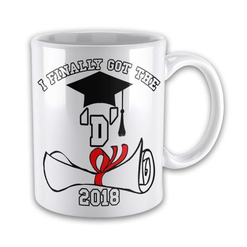 I Finally Got The 'D' 2018 Graduation Novelty Gift Mug